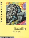 Livre numrique 39 | 2002 - Travailler  l&#x27;usine - Terrain