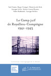 Livre numrique Le Camp juif de Royallieu-Compigne 1941-1943