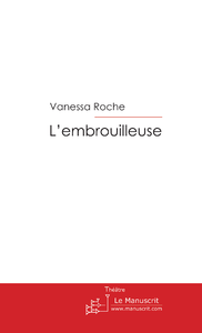 Livre numrique L&#x27;embrouilleuse