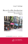 Livre numrique Rio et la Ville clandestine, Anthropologie et littrature de Lima Barreto. Tome 2
