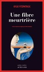 Livre numrique Une fibre meurtrire