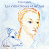 Livre numrique Les Villes bleues et Arthur