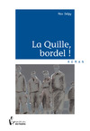 Livre numrique La Quille, bordel !
