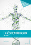 Livre numrique La Ngation du hasard