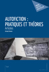Livre numrique Autofiction : pratiques et thories