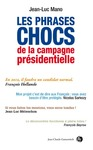 Livre numrique Les phrases chocs de la campagne prsidentielle