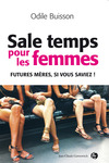 Livre numrique Sale temps pour les femmes