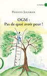 Livre numrique OGM : pas de quoi avoir peur !