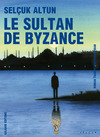 Livre numrique Le Sultan de Byzance