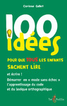 Livre numrique 100 ides pour que TOUS les enfants sachent lire et crire !