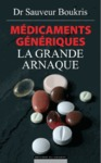 Livre numrique Mdicaments gnriques : la grande arnaque