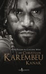 Livre numrique Christian Karembeu, Kanak