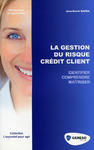 Livre numrique La gestion du risque crdit client