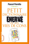 Livre numrique Petit dictionnaire nerv de nos vies de cons