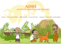 Livre numrique Adhi le petit porteur de soufre