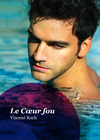 Livre numrique Le Cur fou (roman gay)