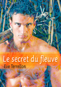 TERRELLON Eve -  Le secret du fleuve 9782363079701.main