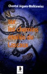 Livre numrique Sur les chemins toils de Lascaux