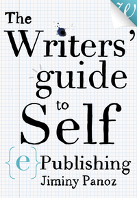 Livre numrique The Writers&#x27; Guide to Self-ePublishing