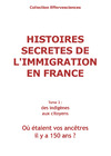 Livre numrique histoires secretes de l&#x27;immigration en France - tome 2
