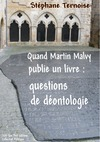 Livre numrique Quand Martin Malvy publie un livre: questions de dontologie
