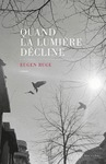 Livre numrique Quand la lumire dcline
