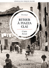 Livre numrique Retour  Piazza Clai | Ritorno a Piazza Clai