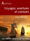 Livre numrique Voyage, aventure et combats