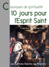 Livre numrique 10 jours pour l&#x27;Esprit Saint