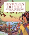 Livre numrique Histoire du soir autour du monde