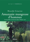 Livre numrique Amazonie mangeuse d&#x27;hommes