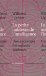 Livre numrique La petite noblesse de l&#x27;intelligence