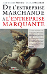 Livre numrique De l&#x27;entreprise marchande  l&#x27;entreprise marquante