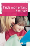 Livre numrique J&#x27;aide mon enfant  russir