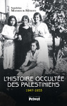 Livre numrique L&#x27;Histoire occulte des Palestiniens 1947-1953