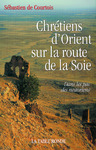 Livre numrique Chrtiens d&#x27;Orient sur la route de la Soie