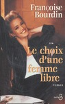 Livre numrique Le Choix d&#x27;une femme libre