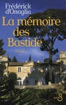 Livre numrique La Mmoire des Bastide