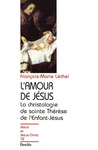 Livre numrique L&#x27;amour de Jsus - La christologie de sainte Thrse de l&#x27;Enfant-Jsus