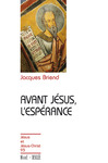 Livre numrique Avant Jsus, l&#x27;esprance