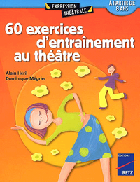Livre numrique 60 exercices d&#x27;entranement au thtre - Tome 1