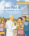 Livre Jean-Paul II, le pape de l&#x27;amour et de la paix