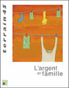Livre numrique 45 | 2005 - L&#x27;argent en famille - Terrain
