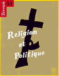 Livre numrique 51 | 2008 - Religion et Politique - Terrain