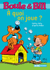 Livre numrique Boule et Bill - A quoi on joue ?