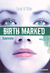 Livre numérique Birth marked - Bannie