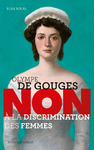 Livre numrique Olympe de Gouges : &quot;Non  la discrimination des femmes&quot;