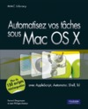 Livre numrique Automatisez vos tches sous Mac OS X