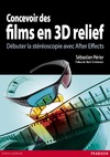 Livre Concevoir des films en 3D relief
