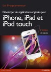 Livre Dveloppez des applications originales pour iPhone, iPad et iPod touch